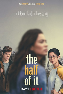 "Netflix Original ""The Half of It"" tells the story of a small town girl, who"