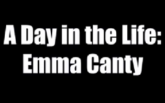 A day in the life: Emma Canty