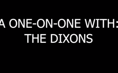 A one-on-one with: the Dixons